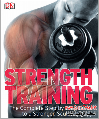 strength training the complete step-by-step